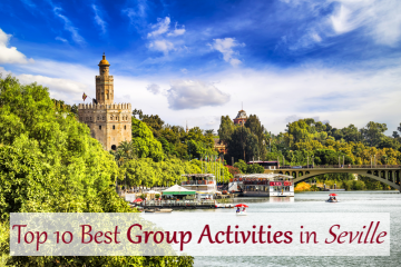 top 10 activities for groups in seville, top 10 activities for group in seville, 10 best corporate & group activities in Seville, best corporate activities in seville, best 10 corporate activities in seville