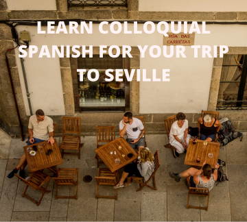 Learn Spanish as you visit Seville