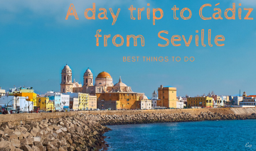 A day trip to Cádiz from Seville