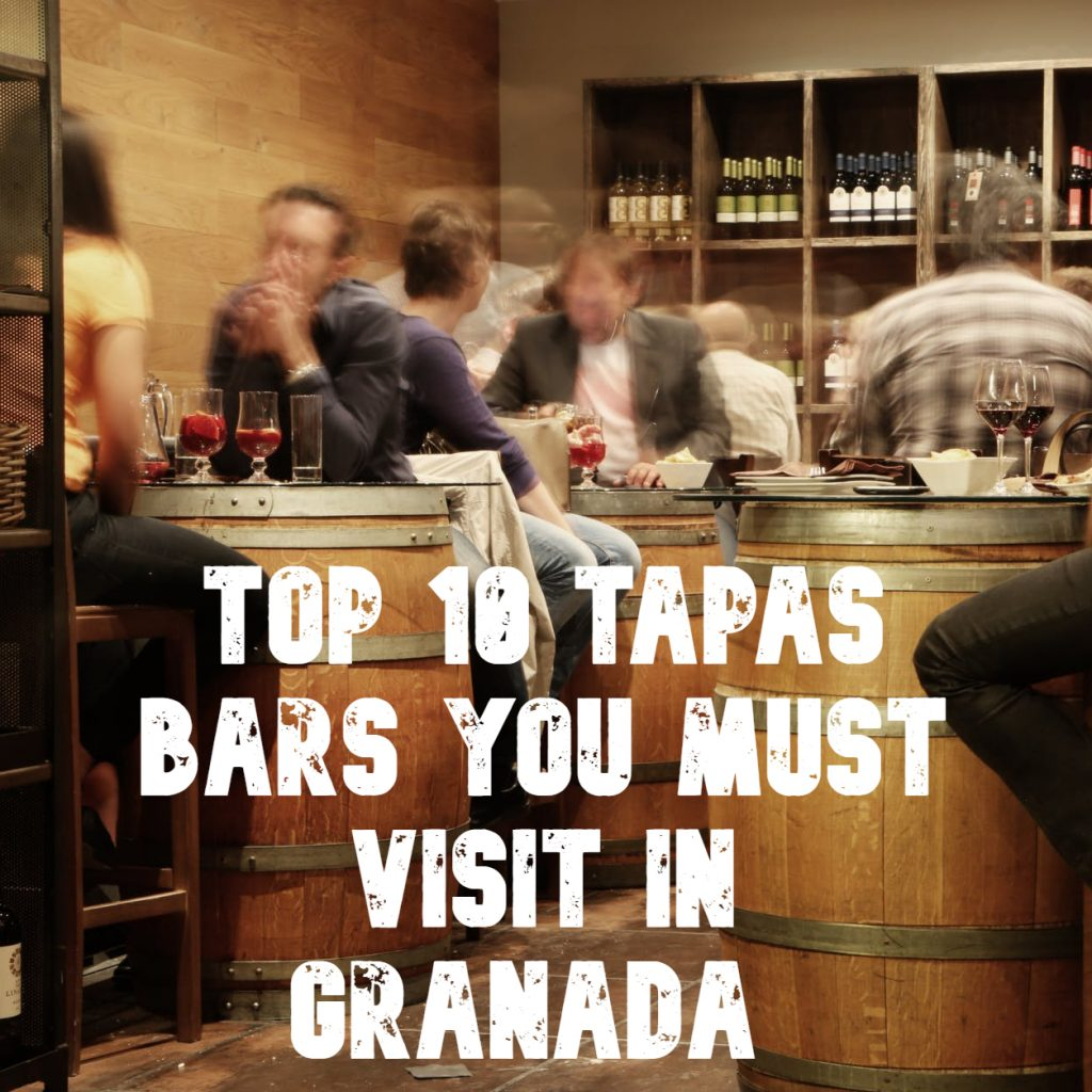 Best tapas bars you must visit in Granada Spain