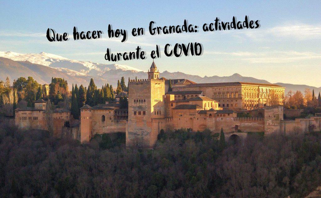 que hacer hoy en Granada