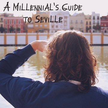 Best experiences in Seville for Millennials