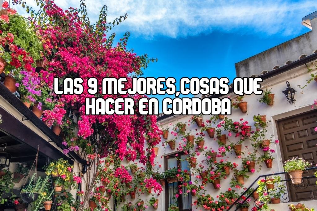 lo mejor que hacer en Córdoba