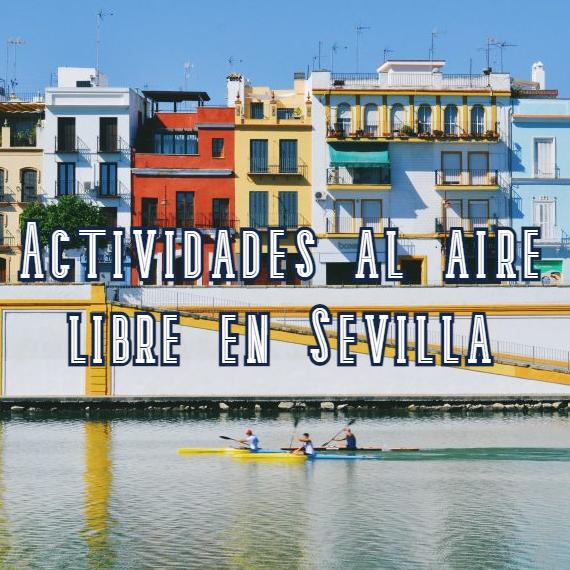 ideas de cosas que hacer en Sevilla