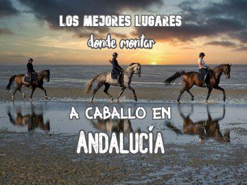 donde montar a caballo en Andalucía