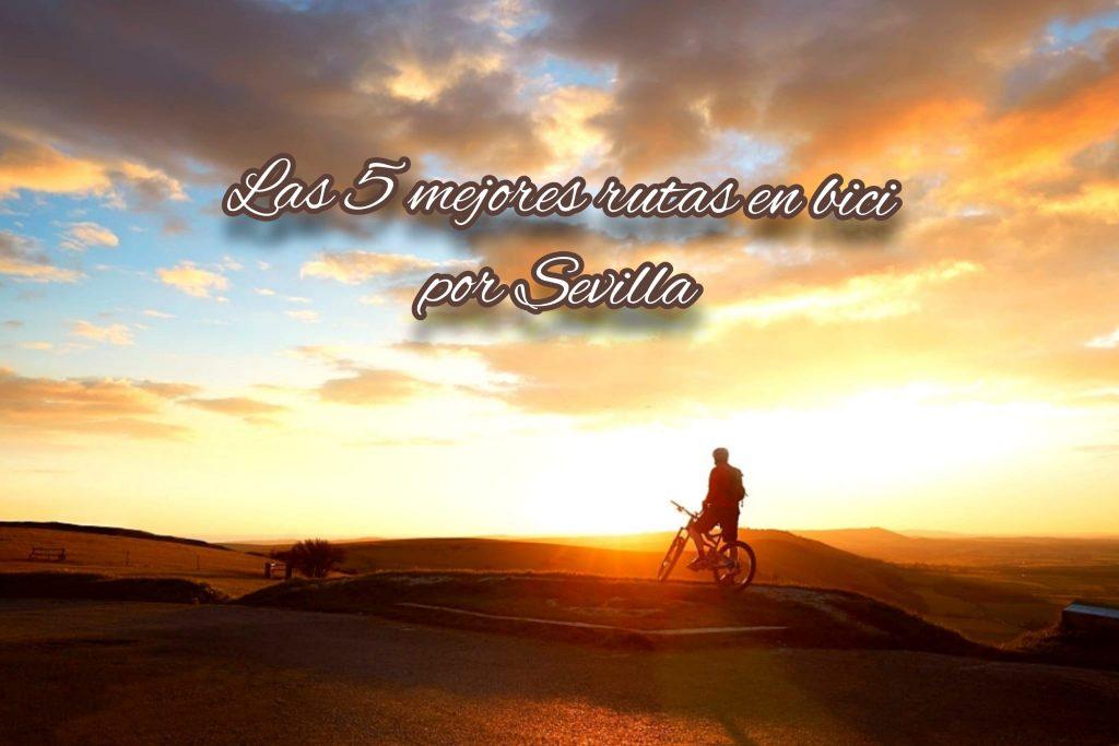 Rutas en bici por Sevilla